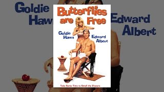 Download Butterflies Are Free Video