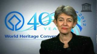 Download 40th Anniversary of the UNESCO World Heritage Convention - Irina Bokova Director-General Video