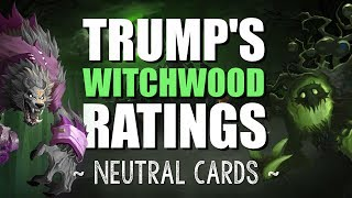 Download TRUMP'S WITCHWOOD NEUTRAL RATINGS - Hearthstone Expansion Review Video