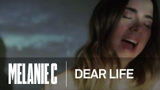 Download Melanie C - Dear Life (Music Video) Video
