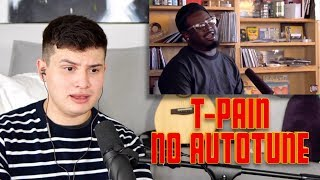 Download Vocal Coach Reacts to T-Pain Singing NO AUTOTUNE! Video