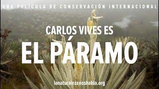 Download La Naturaleza Nos Habla | Carlos Vives es El Páramo Video