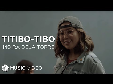 Moira Dela Torre - Titibo-tibo (Official Music Video) | Himig Handog 2017
