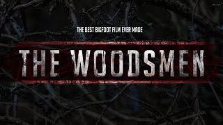 Download The Woodsmen - The Best Bigfoot Film Ever Made Video