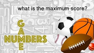 Download WHAT IS THE MAXIMUM SCORE POSSIBLE FOR EACH SPORT? - Numbers Game Video