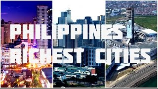 Download Top 10 Richest Cities Philippines Video