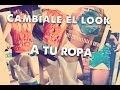 Download DIY: Cámbiale el look a tu ropa!! - TatiMakeUp Video