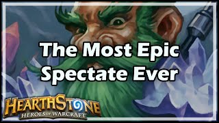 Download [Hearthstone] The Most Epic Spectate Ever Video