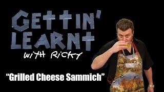 Download Gettin' Learnt with Ricky - Grilled Cheese Sammich (SwearNet Sneak Peak) Video