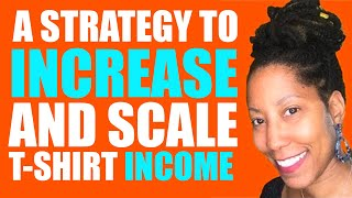 Download How to Sell More T-Shirts By Scaling Winning Ideas Video
