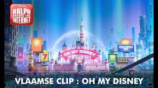 Download Ralph 2.0 | Vlaamse clip: Oh My Disney | Disney BE Video