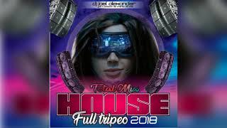 Download HOUSE 2018 MIX FULL TRIPEO - DJ JOEL ALEXANDER   2018 Video