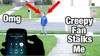 Download A CREEPY STALKER FAN STALKS ME OUTSIDE MY OWN HOUSE *HE HAD MY PHONE NUMBER* Video