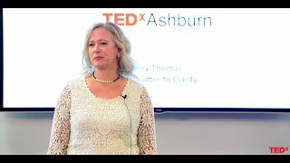 Download From Clutter to Clarity | Kerry Thomas | TEDxAshburn Video