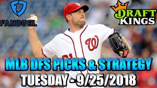 Download 9/25/18 - MLB FanDuel & DraftKings Picks & Lineup Strategy Video