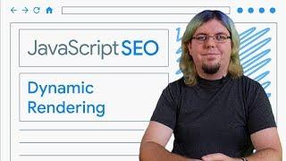 Download Dynamic Rendering for JavaScript web apps - JavaScript SEO Video