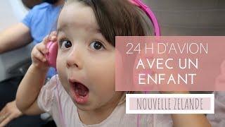 Download 24 HEURES D'AVION AVEC UN ENFANT [VLOG EN NOUVELLE ZELANDE ] Video