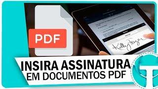 Download Como inserir assinatura em documentos PDF | Assinatura digital Video