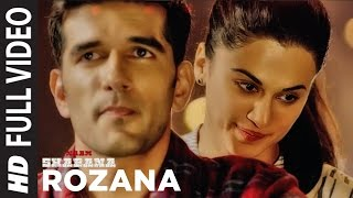 Download Rozana Full Video Song | Naam Shabana | Akshay Kumar, Taapsee Pannu, Taher Shabbir I Shreya, Rochak Video