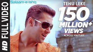 Download Tenu Leke (Full Song) Film - Salaam-E-Ishq Video