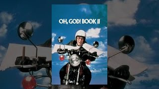Download Oh, God! Book 2 Video