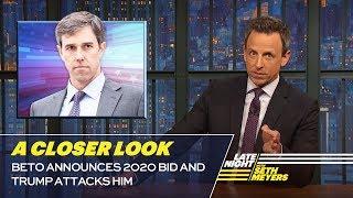Download Beto Announces 2020 Bid and Trump Attacks Him: A Closer Look Video