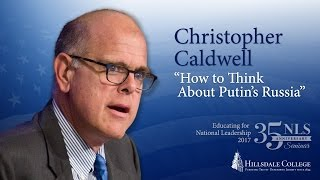 """Download ″How to Think About Putin's Russia"""" - Christopher Caldwell Video"""