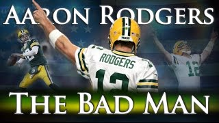 Download Aaron Rodgers - The Bad Man Video