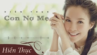 Download Con Nợ Mẹ | Hiền Thục | Audio Video