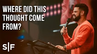 Download Where Did This Thought Come From? | Pastor Steven Furtick Video