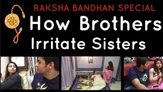 Download Raksha-Bandhan Special : How Brothers Irritate Sisters | Ashish Chanchlani Video