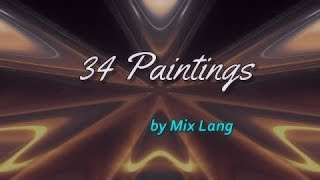 Download 34 Latest Artworks, MIX LANG Paintings, Random Selection Video