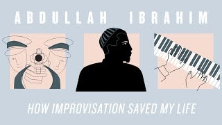 Download Abdullah Ibrahim: How Improvisation Saved My Life | JAZZ NIGHT IN AMERICA Video
