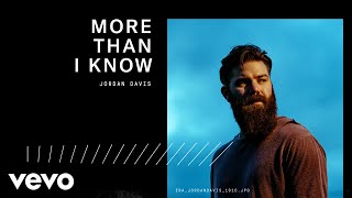 Download Jordan Davis - More Than I Know (Audio) Video