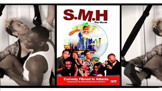 Download SMH The Movie (Independent Film shot in Atlanta) Video