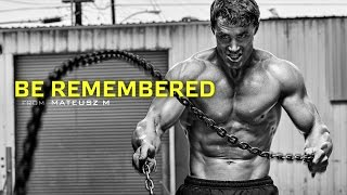 Download Be Remembered - Motivational Video Video