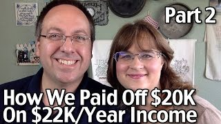 Download How We Paid Off $20,000 Debt In 5 Years On $22,000/Year Income Part 2 Video