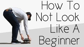 Download How To Not Look Like A Complete Beginner Skater Video