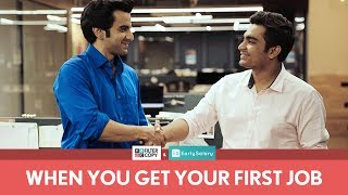 Download FilterCopy | When You Get Your First Job | Ft. Ayush Mehra Video