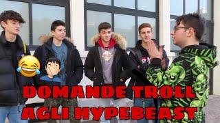 """Download TROLLARE GLI ″HYPEBEAST"""" ALLE FIERE Video"""