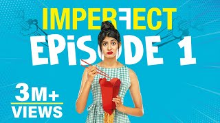 Download Imperfect - Original Series - Episode 1 - Ex-it My Life - The Zoom Studios Video
