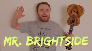 Download MR BRIGHTSIDE - THE KILLERS (EASY UKULELE TUTORIAL!) Video