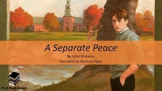 Download 'A Separate Peace' by John Knowles: context, plot, themes and characters! | Narrator: Barbara Njau Video