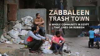 Download Zabbaleen: Trash Town. A whole community in Egypt that lives on rubbish Video