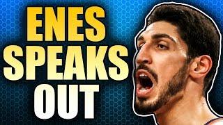 Download Enes Kanter Breaks His Silence Video