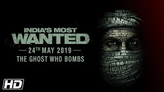Download India's Most Wanted | The Ghost Who Bombs | Arjun Kapoor | Raj Kumar Gupta | 24th May 2019 Video