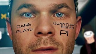 Download Dane Plays: Quantum Break [P1] Video