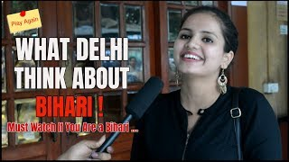 Download WHAT DELHI THINK ABOUT BIHARI | PLAY AGAIN | MINDBUSTER (DELHI, INDIA) Video