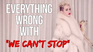Download Everything Wrong With Miley Cyrus - ″We Can't Stop″ Video