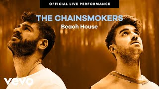 Download The Chainsmokers - ″Beach House″ Official Live Performance | Vevo Video